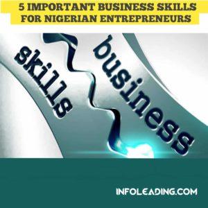 Business Skills For Nigerian Entrepreneurs