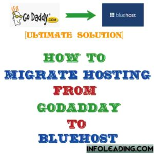 How to migrate hosting from GoDaddy to Bluehost